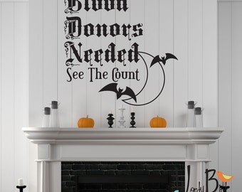 Vampire Halloween wall decals - Blood Donors Needed - Halloween Decorations - Halloween decor wall stickers - WB712