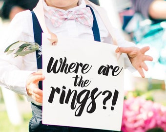 """Funny Ring Bearer Sign """"Where Are The Rings?"""" 1445"""