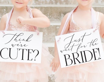 2 High Quality Wedding Signs for Flower Girl Ring Bearer - Think We're Cute? + Just Wait For The Bride 3044