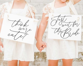 2 Flower Girl Ring Bearer Signs   Think We're Cute? Just Wait For The Bride   Wedding Ceremony Banners 3014