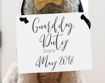 "Guard Dog New Baby Sign ""Guard Dog Duty Starts"" (Custom Month) 