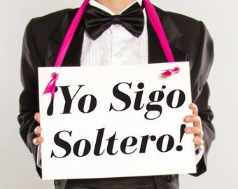 Yo Sigo Soltero Sign for Ring Bearer   Funny Wedding Banner (I'm Still Single) Spanish Wedding Signage 1771 BW