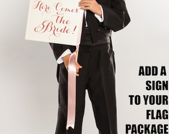 Wedding Sign Package Add-On | Add A Flag To Your Order