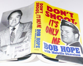 Book Biography, 'Don't Shoot it's Only Me, 1990, Bob Hope's, Shappy Chic, Comedy First Edition, Comedians, Armed Forces, Entertainers,