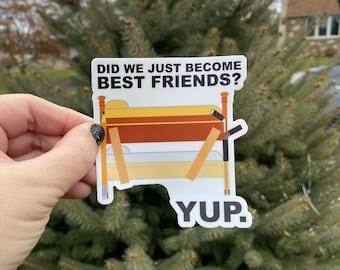 Best Friends - Step Brothers Sticker, movie vinyl sticker, laptop decal, water bottle decal, funny sticker
