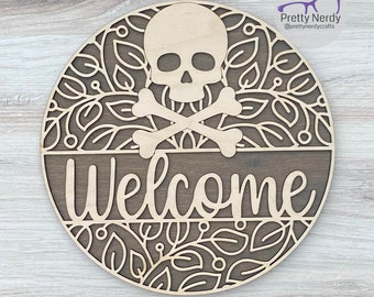Welcome Skull and Crossbones Round Sign, wood sign, floral, punk rock, layered wood