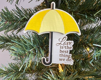 Love is the best thing we do Ornament - Christmas tree decor, Christmas ornament, How I Met Your Mother, himym