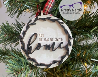 2020 The year we stayed home Ornament - Christmas tree decor, Christmas ornament