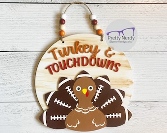 Turkeys & Touchdowns Round Sign, wood sign, football, turkey, thanksgiving decor, fall, autumn, layered wood