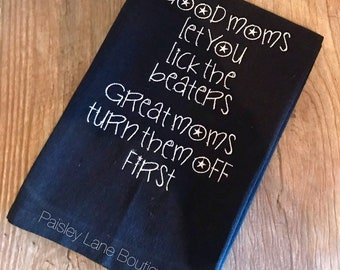 Funny Kitchen Towel / Kitchen Towel / Funny Mom Quote Towel / Good Moms Towel / Great Moms Towel / White Elephant Gift / Funny Gift For Mom