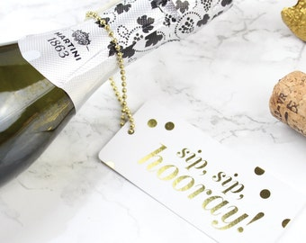 6 Gold Foil Champagne Bottle Gift Tags // Bridesmaid Box, Champagne Label, Wine Tag, Will You Be My, SIP, SIP, HOORAY! // Set of 6