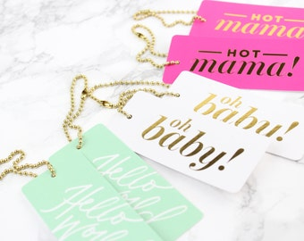 Baby Luxe Gift Tags // Hello World, Hot mama, and oh baby! // Baby shower gift tags, gift wrap, funny shower gift wrapping, pregnancy gift