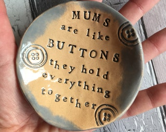 Mums are Like Buttons little dish