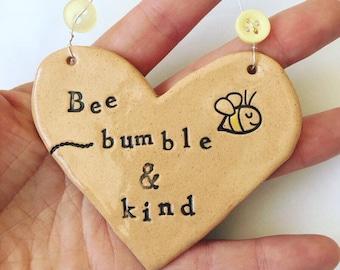 Bee bumble & kind heart