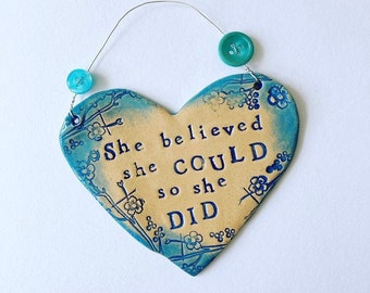 She believed she could so she did Heart