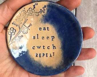 Sleep Eat Cwtch Repeat Little Dish