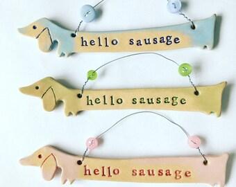 Hello Sausage dachshund plaque