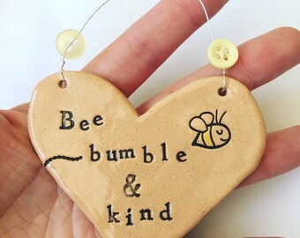 Bee bumble & kind Heart