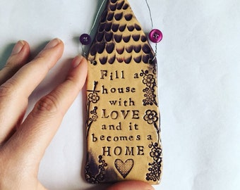 Fill a House with Love - House