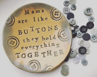 Mums are Like Buttons dish