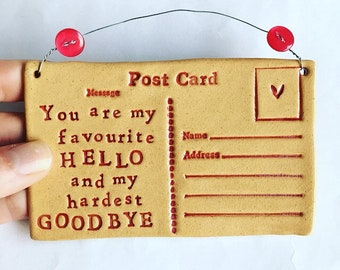You are my favourite Hello, ceramic postcard