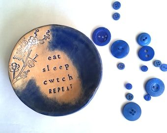 Eat Sleep Cwtch Repeat little ceramic dish
