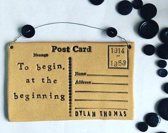 To begin at the beginning - Dylan Thomas postcard