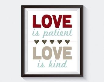 Love is Patient Love is Kind Wall Art Print. Inspirational Art. Bible Art. Christian Art Print. Custom Wall Print Poster. Digital Art File