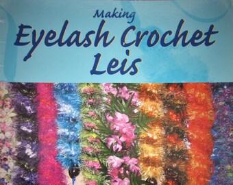 Making Eyelash Crochet Leis Pattern Book of LEIS, ANKLETS, WRISTLETS, Hair Scrunchies by Coryn Tanaka & May Masaki