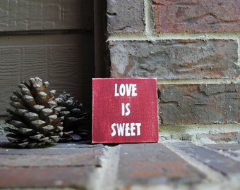 """Love is Sweet Painted on 4""""x4"""" Canvas Panel"""