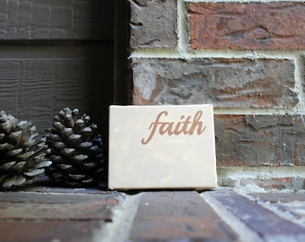 """Faith Hand Painted onto 4""""x5"""" Stretched Canvas"""
