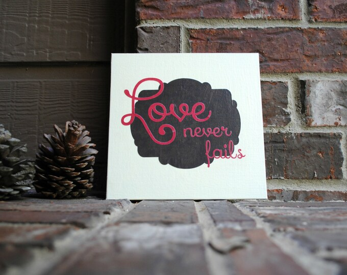 "Featured listing image: Love never fails on 8""x8"" Canvas Panel"