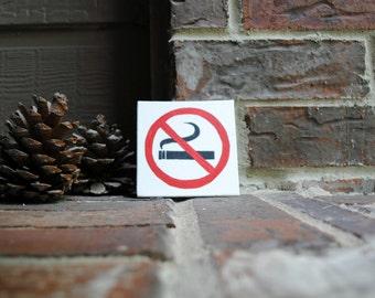 "No Smoking Symbol Painted on 4""x4"" Canvas Panel"