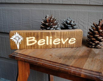 Believe Carved Wood Sign - Hand Painted Star, Reclaimed Wood