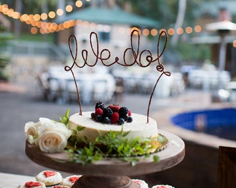 WE DO Rustic Wedding Cake Topper, Wedding Cake Decoration, Rustic Wedding Centerpiece, Bridal Shower Cake Topper, Rustic Wedding Decoration