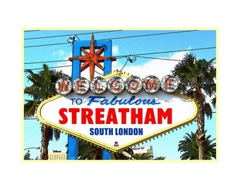 Welcome to Fabulous Streatham South London print