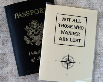 Passport Cover Case Holder with Not All Those Who Wander Are Lost