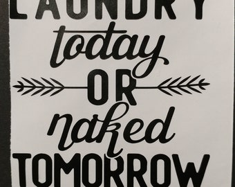 Laundery room funny wall art, quote, decal, sticker
