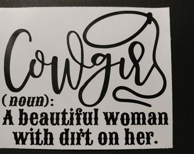 Cowgirl decal for car window, water bottle, lap  top and more.