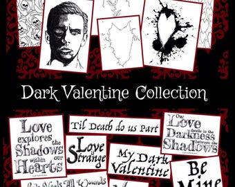BUNDLE FULL SET - Dark Valentine 2018 Collection:  6 designs + 10 dark sentiments, original art by LeighSBDesigns