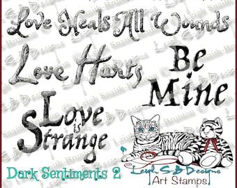 Dark Sentiments 2 - set of 5 Sentiments - Dark Valentine Collection by Leigh Snaith-Brunton of LeighSBDesigns