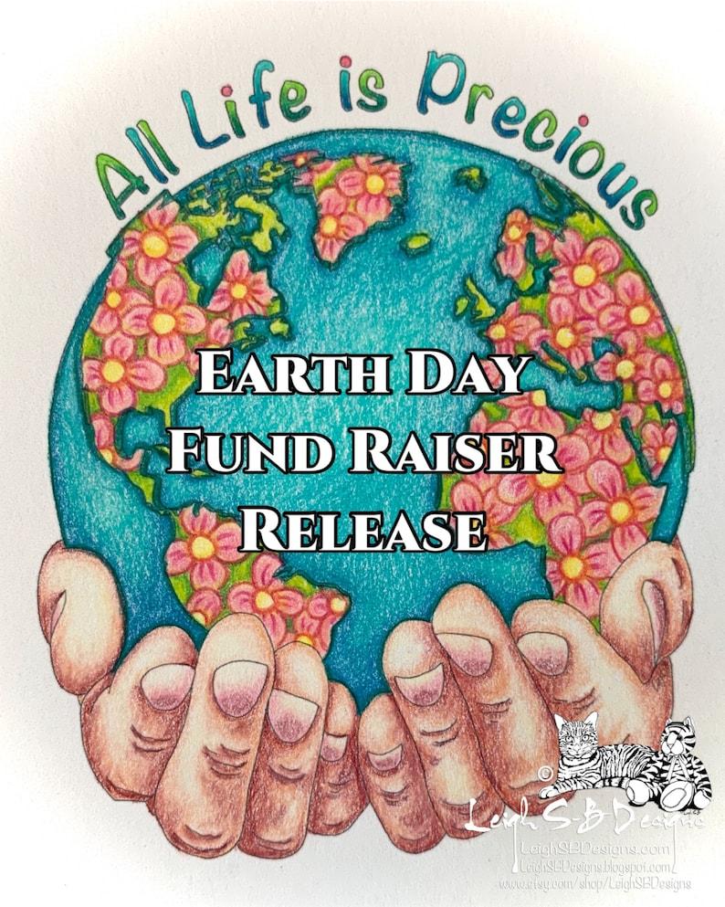All Life Is Precious  Earth Day Fund Raiser Release  digi image 0