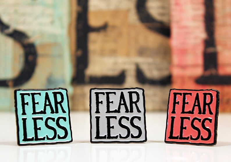 FEAR LESS Sign AND Pin by Tom Haney Automata Maker  Handmade image 0