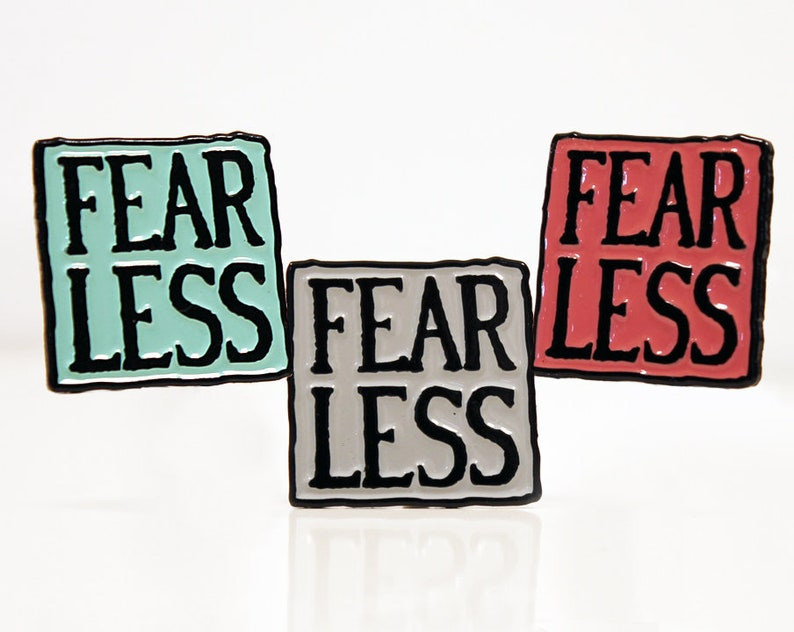 FEAR LESS Soft Enamel Pin by Automata Artist Tom Haney  image 0