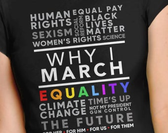 509e5a188 Why I March Shirt | Protest T Shirt, equality shirt, political activist  tshirt, anti trump t-shirt, feminist graphic tee, LGBT pride gift