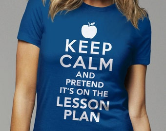 Funny Teacher T-Shirt, New Teacher Gift for Teacher Graduation, Teaching School Gift, Keep Calm Its Lesson Plan, Funny Gifts for Teacher Tee