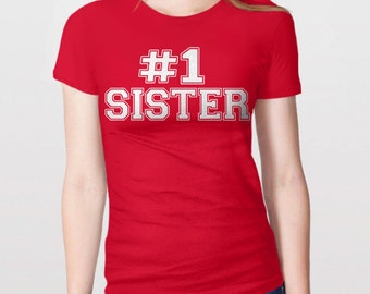 Sister Gift Idea | Sister Shirt, #1 Sister T-Shirt, New Sister Gift, Best Sister Ever, Number One Sister Tshirt, Family Shirts, Sister Tee