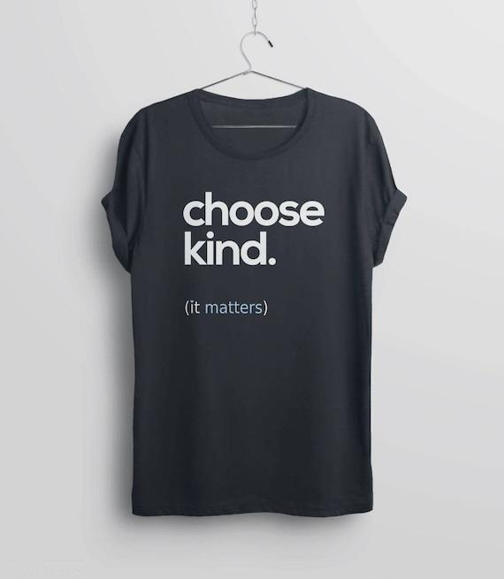 Be Kind T-shirt Be Kind Tee Be Kind Shirt,Womens Graphic Tee,Kindness Tee,Kindness T-shirt,Positive Clothing For Women Be Kind Sweatshirt