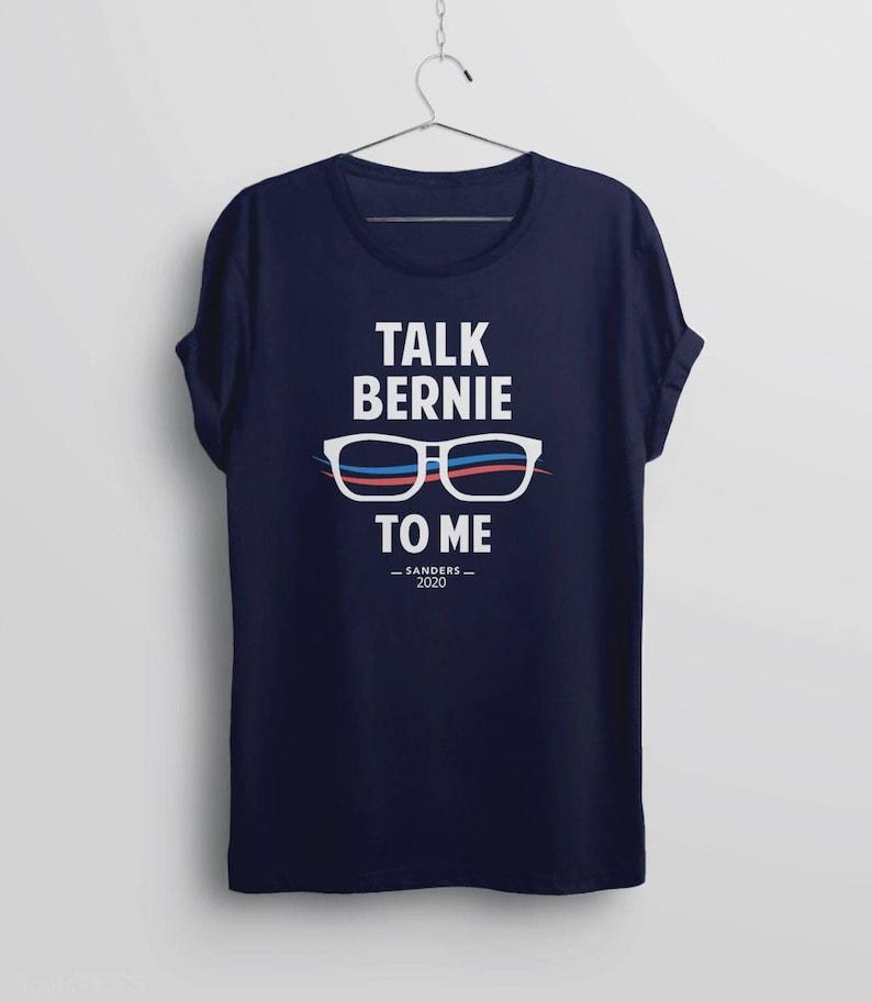 48f65ba31 Funny Bernie Sanders Shirt Bernie Sanders t-shirt Talk | Etsy