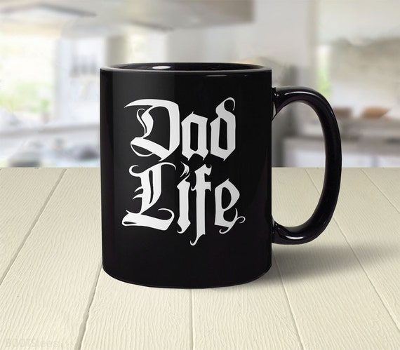 Dad Life Mug Funny Gift For New Coffee